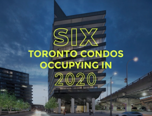 SIX TORONTO CONDOS OCCUPYING IN 2020