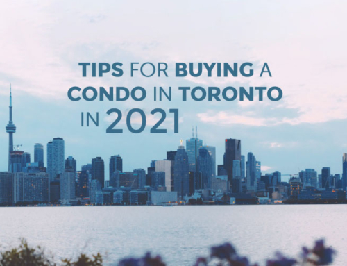 TIPS FOR BUYING A CONDO IN TORONTO IN 2021