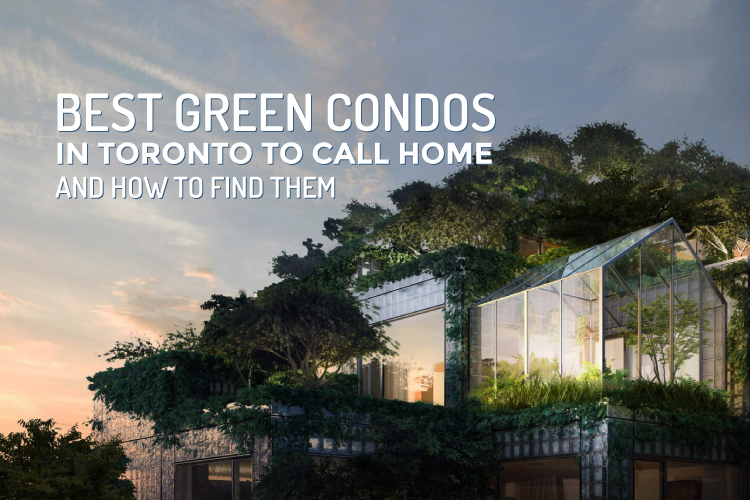 best green condos in toronto blog