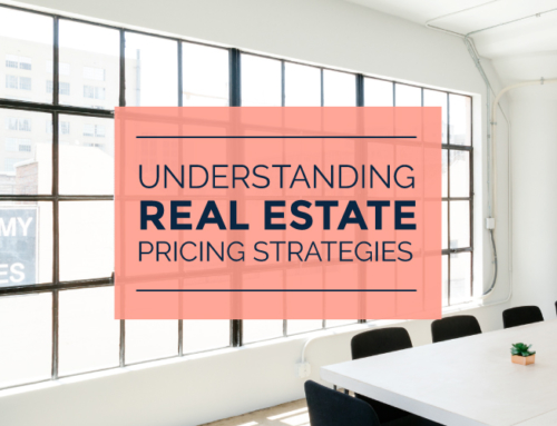 UNDERSTANDING REAL ESTATE PRICING STRATEGIES
