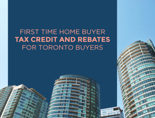 FIRST TIME HOME BUYER TAX CREDIT AND REBATES FOR TORONTO BUYERS