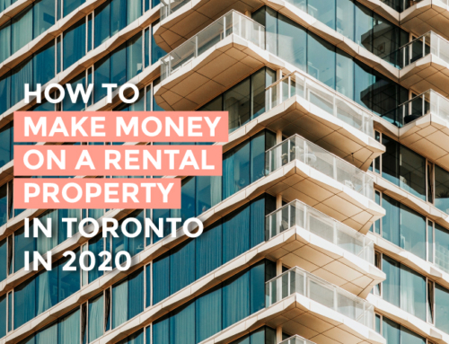 HOW TO MAKE MONEY ON A RENTAL PROPERTY IN TORONTO IN 2020