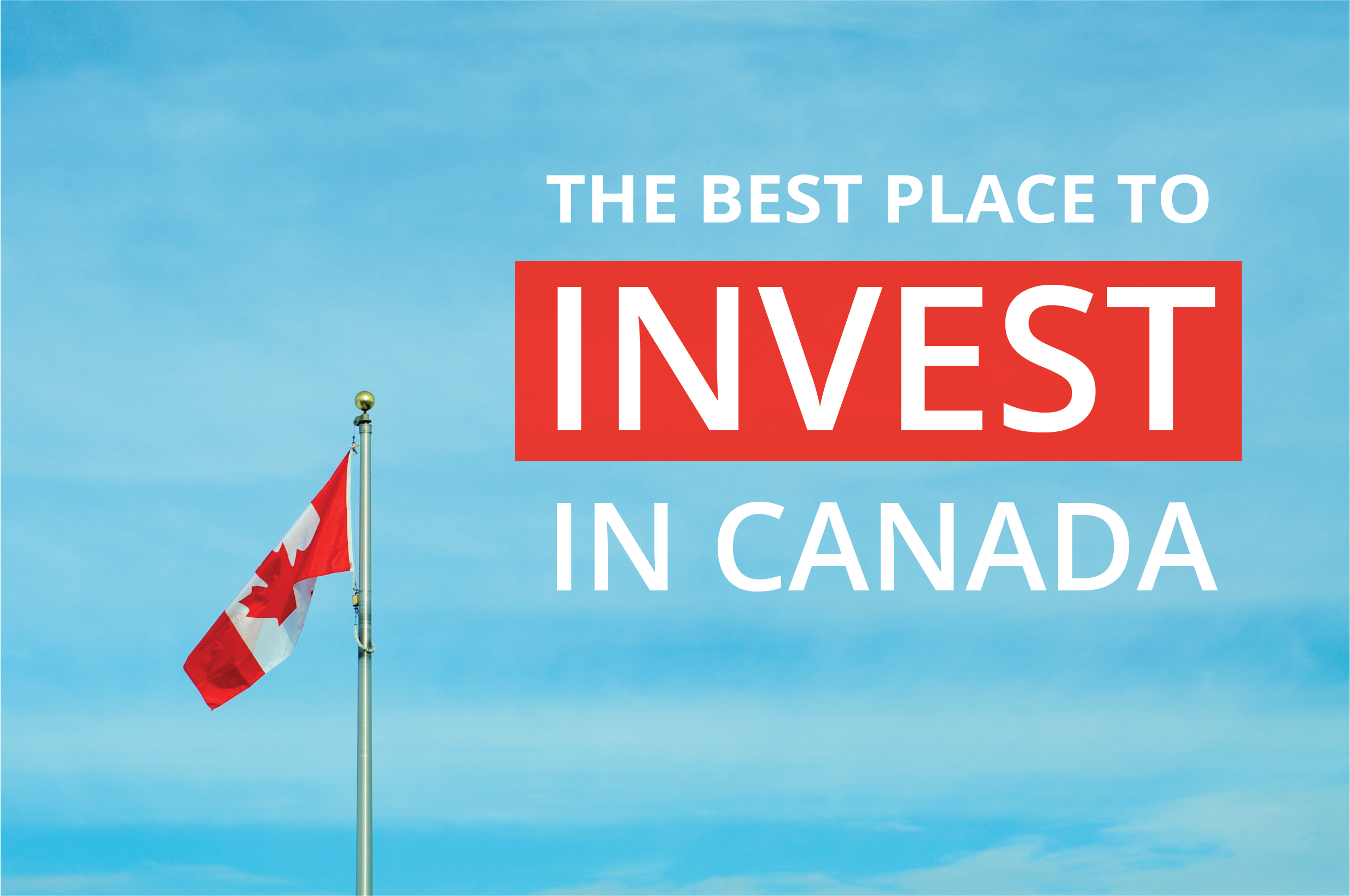 Blog Image: Best Place To Invest In Canada