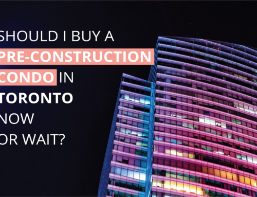 SHOULD I BUY A PRE-CONSTRUCTION CONDO IN TORONTO NOW OR WAIT?