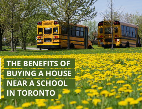 THE BENEFITS OF BUYING A HOUSE NEAR A SCHOOL IN TORONTO