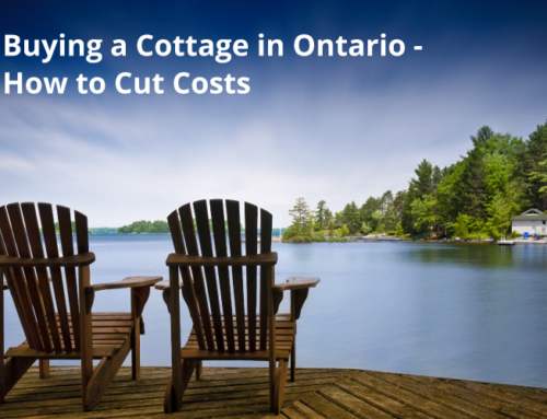 BUYING A COTTAGE IN ONTARIO – HOW TO CUT COSTS