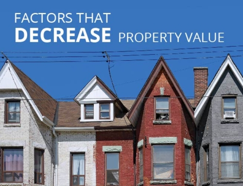 FACTORS THAT DECREASE PROPERTY VALUE