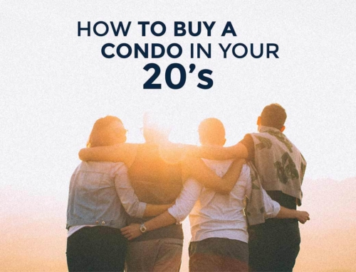 HOW TO BUY A CONDO IN YOUR 20'S