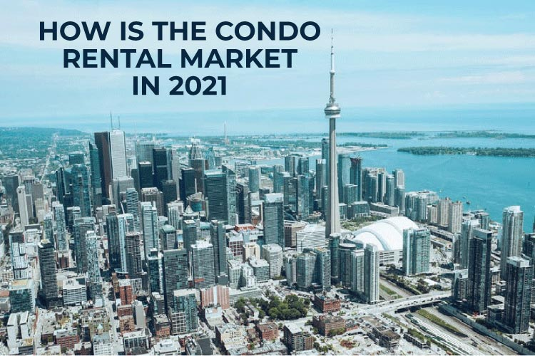 How is the condo rental market in 2021