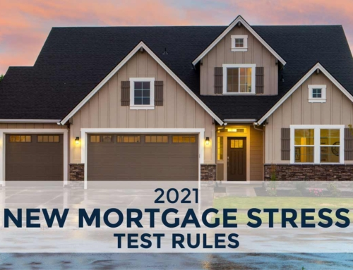 NEW MORTGAGE STRESS TEST RULES 2021